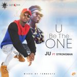 Ju ft Strongman - You Be The One
