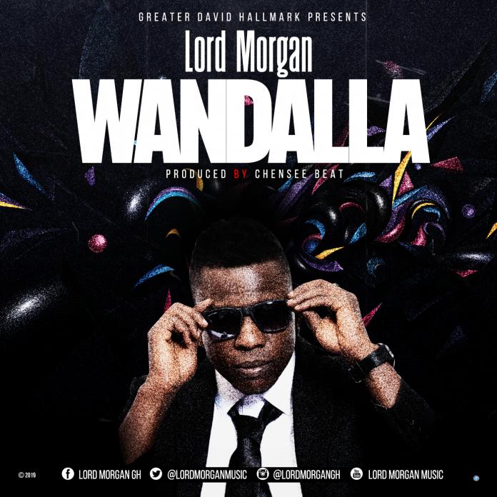Lord Morgan - Wandalla (Prod By Chensee Beatz)