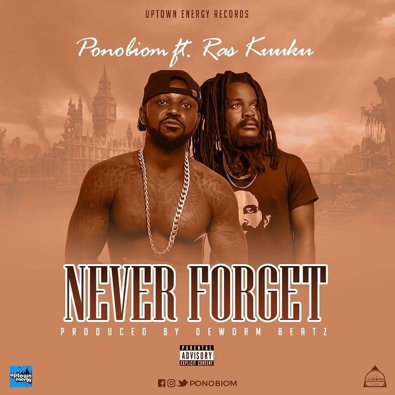 Yaa Pono Ft. Ras Kuuku – Never Forget