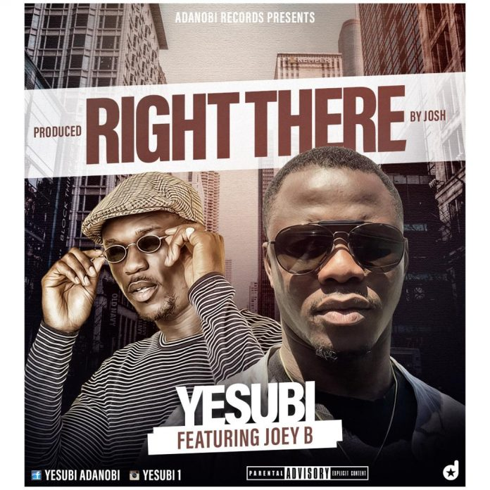 Yesu Bi ft Joey B - Right There