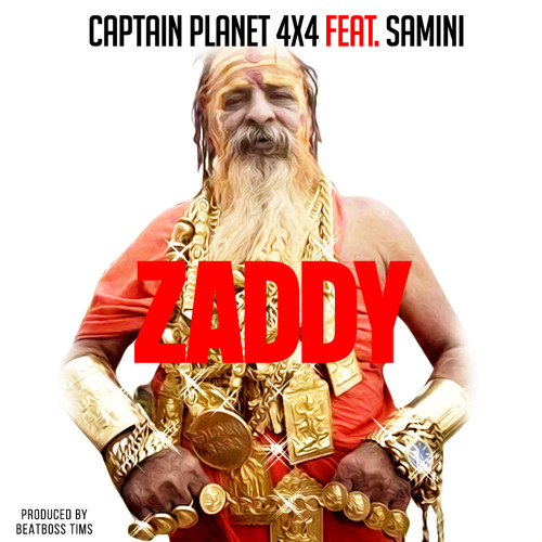 Captain Planet (4x4) Ft Samini - Zaddy