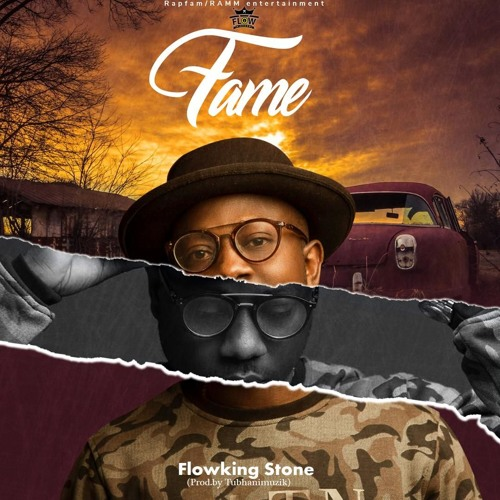 Flowking Stone - Fame