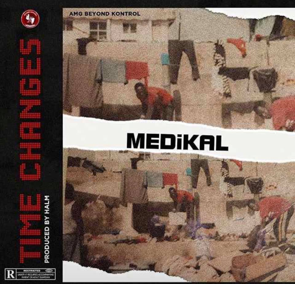 Medikal – Time Changes