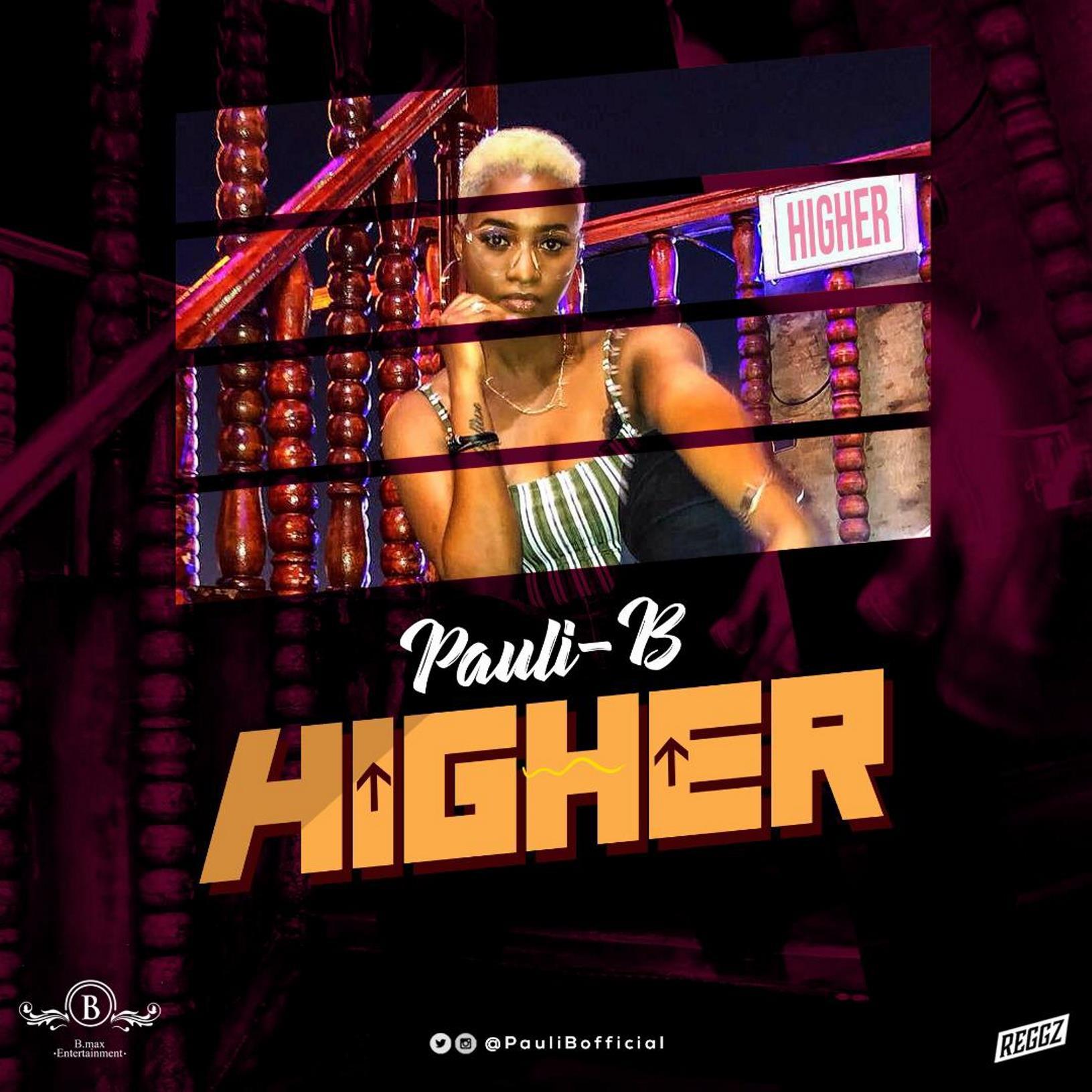 Pauli-B - Higher (Prod by itzCJ)