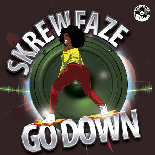 Skrew Faze - Go Down