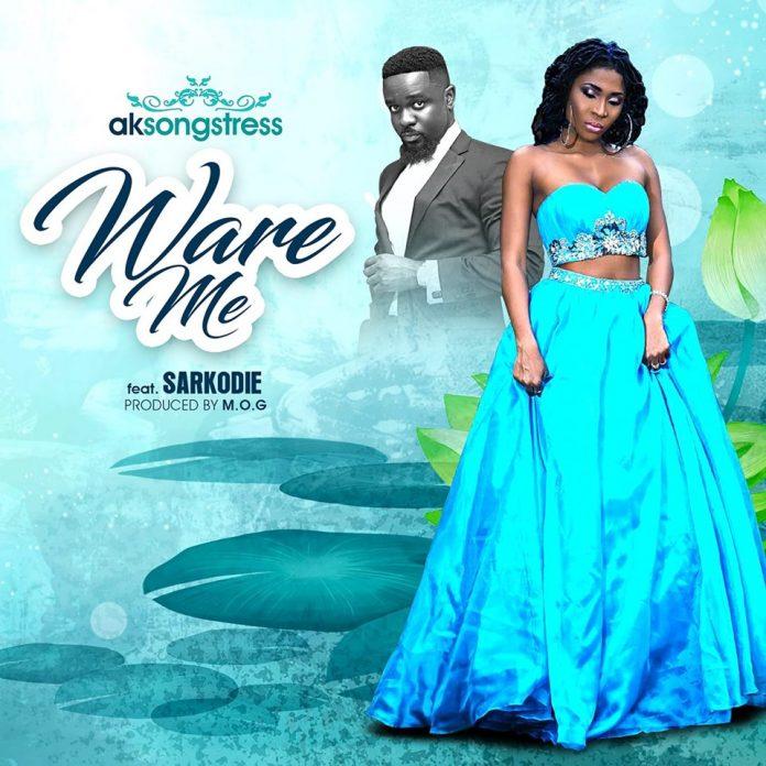 AK Songstress ft Sarkordie - Ware Me