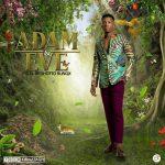Kofi Kinaata – Adam And Eve