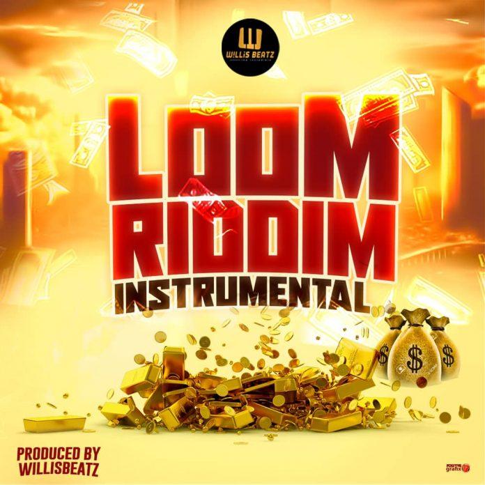 Loom Riddim - Instrumental (Prod. By Willisbeatz)
