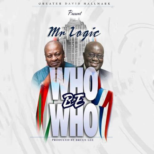 Mr Logic - Who Be Who