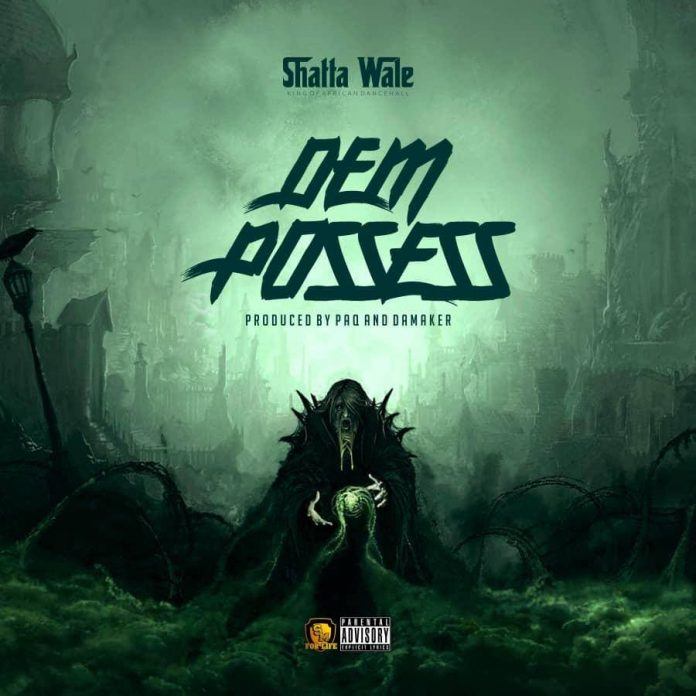 Shatta Wale - Dem Posses