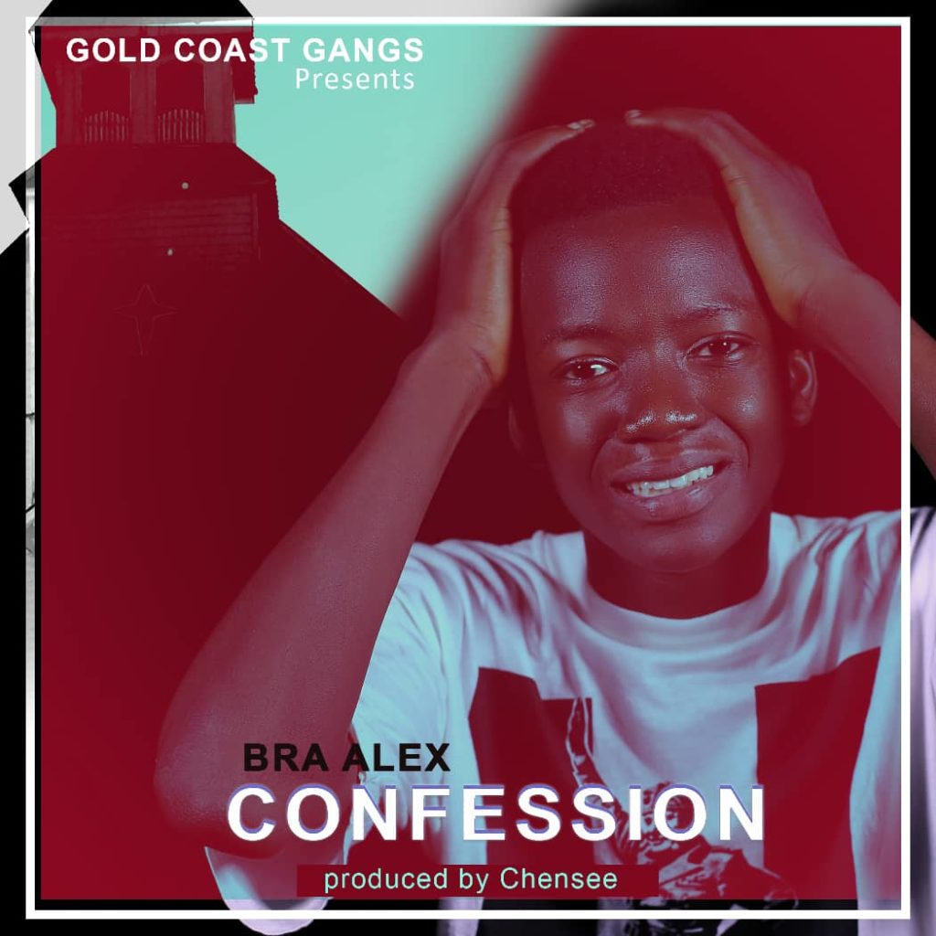 Bra Alex - Confession (Prod By Chensee Beatz)