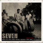Kwesi Slay - Seven Remix ft. Medikal, Kofi Mole & DJ Mic Smith