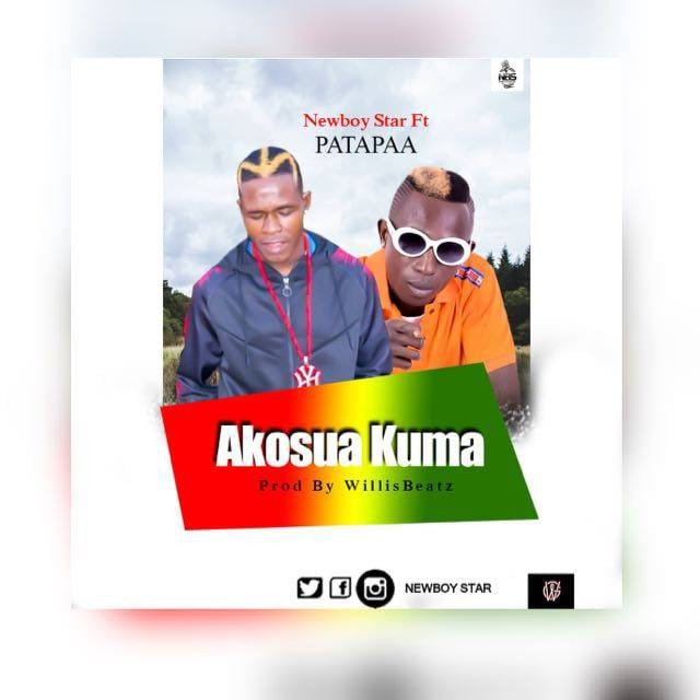 Newboy Star x Patapaa – Akosua Kuma