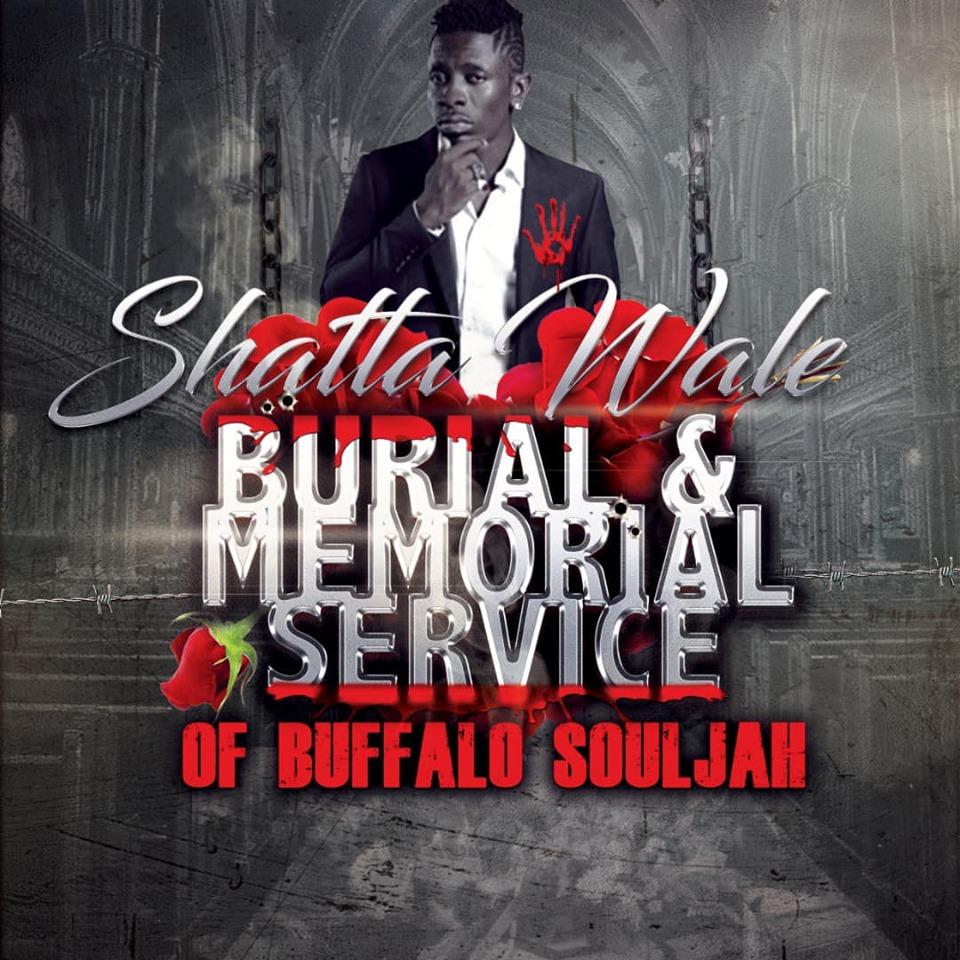 Shatta Wale – Burial & Memorial Of Buffalo Souljah Diss