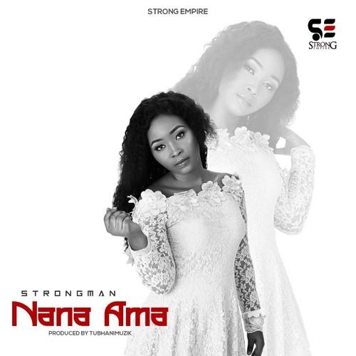 Strongman - Nana Ama