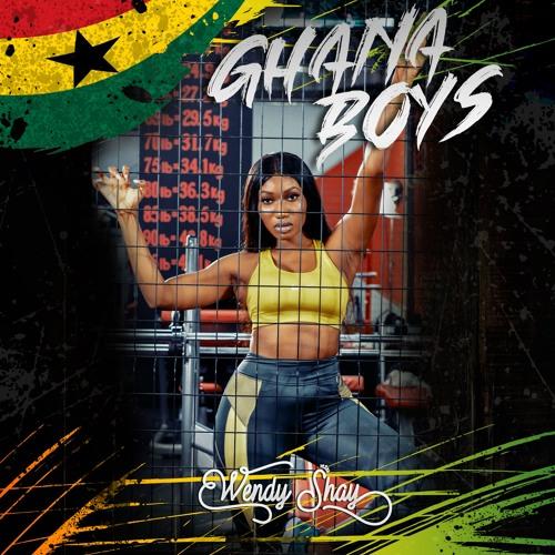 Wendy Shay - Ghana Boys