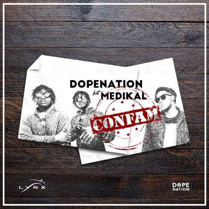 DopeNation ft. Medikal – Confam