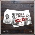DopeNation ft. Medikal – Confam