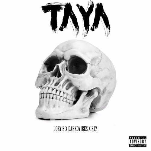 Joey B Ft. DarkoVibes & RJZ - Taya