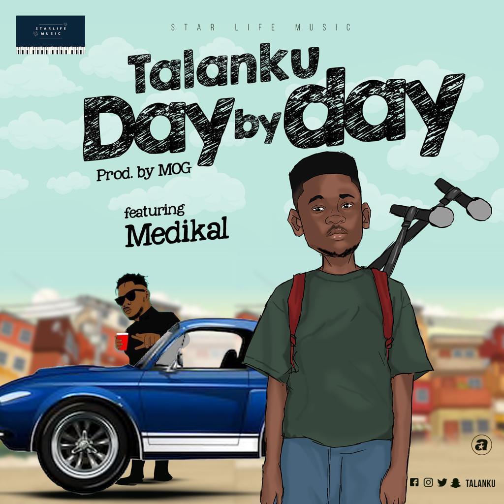 Talanku ft Medikal - Day By Day