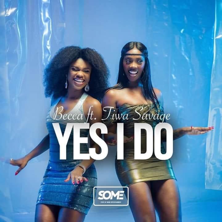 DOWNLOAD MP3 : Becca ft. Tiwa Savage – Yes I Do