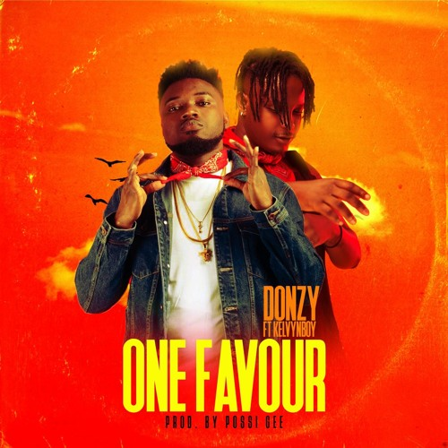 DOWNLOAD MP3 : Donzy ft. Kelvynboy – One Favour