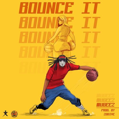 Mugeez – Bounce