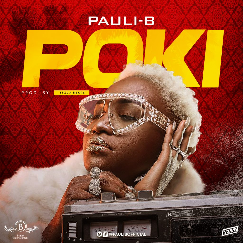 DOWNLOAD MP3 : Pauli-B – Poki (Prod by Itz CJ)