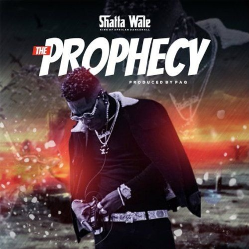 DOWNLOAD MP3 : Shatta Wale – The Prophecy