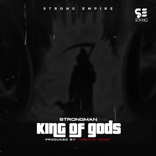DOWNLOAD MP3 : Strongman – King Of gods