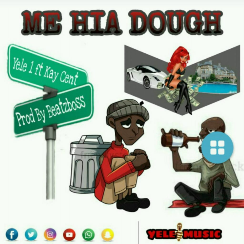DOWNLOAD MP3 : Yele1 – Y3 Hea Dough ft KCent (Prod By Beatz Boss)