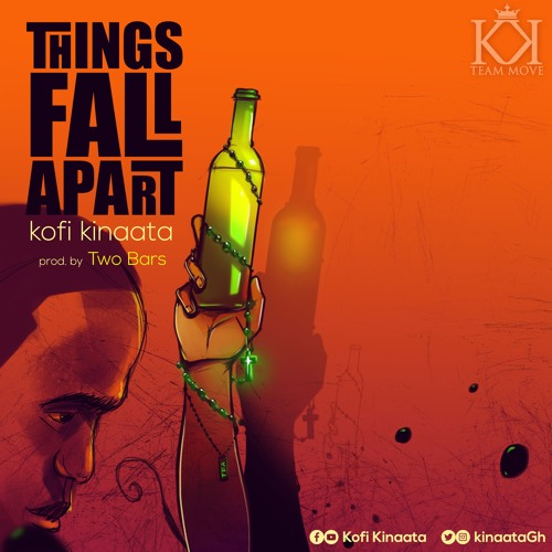 Kofi Kinaata – Things Fall Apart