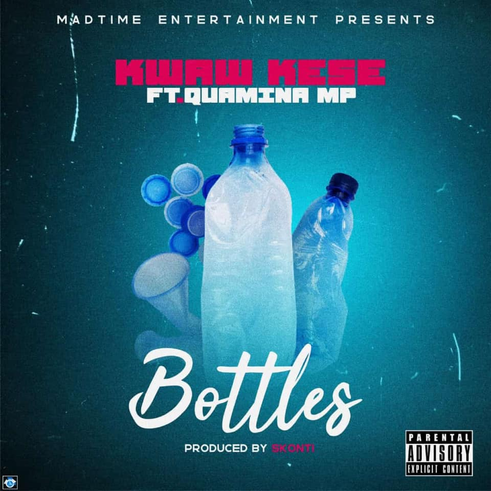DOWNLOAD MP3 : Kwaw Kese ft. Quamina Mp – Bottles