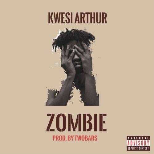 DOWNLOAD MP3 : Kwesi Arthur – Zombie