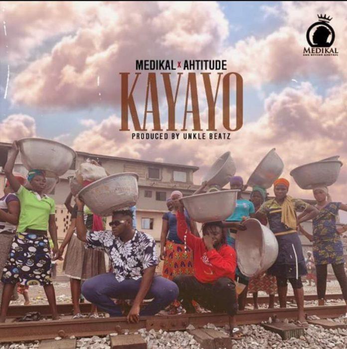 Medikal – Kayayo Ft. Ahtitude