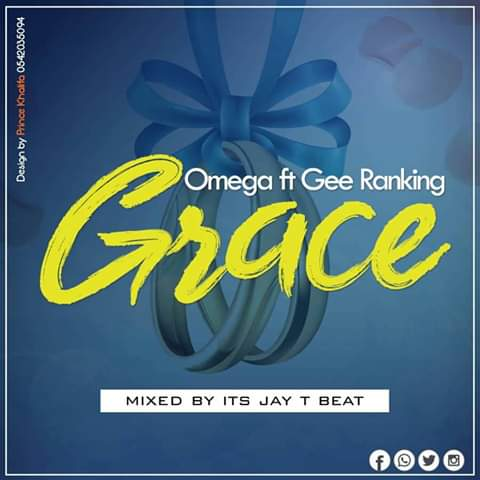 Omega Ft Gee Ranking - Grace (Prod By Jay T Beatz)