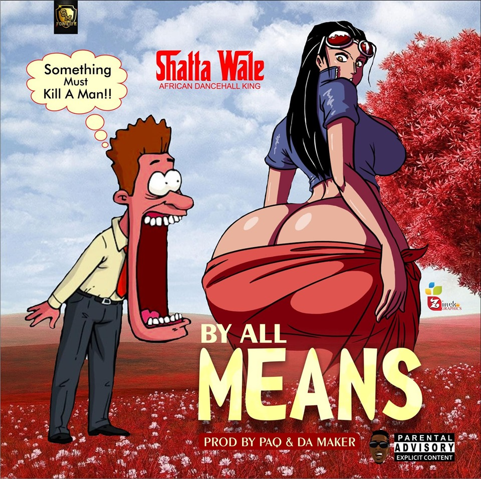 DOWNLOAD MP3 : Shatta Wale – By All Means