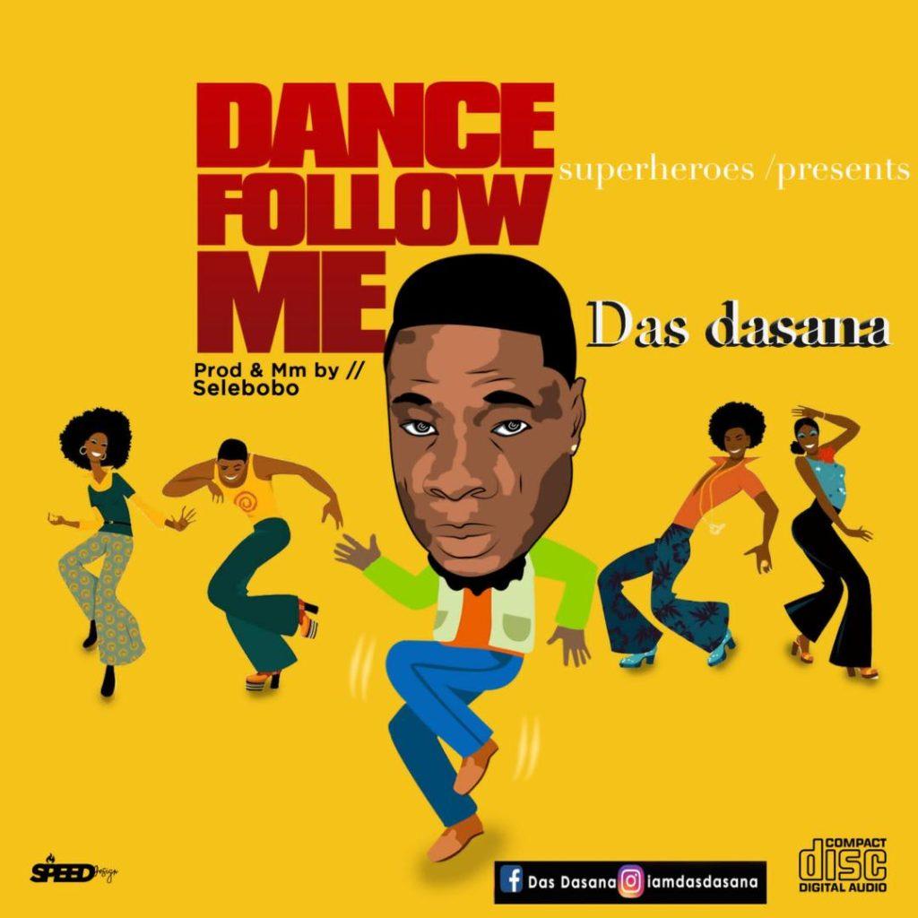 DOWNLOAD MP3 : Das Dasana – Dance Follow Me