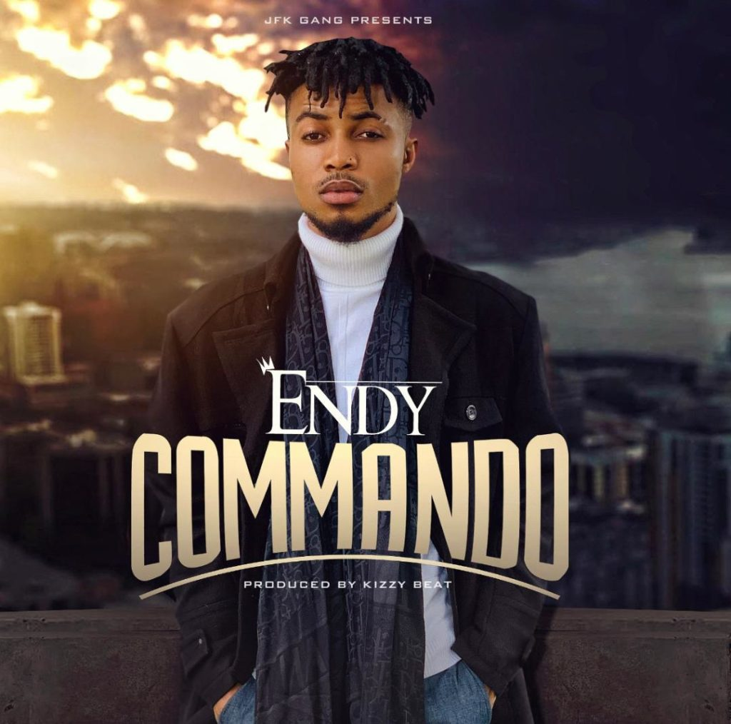 Endy - Commando (Prod By Kizzy Beatz)