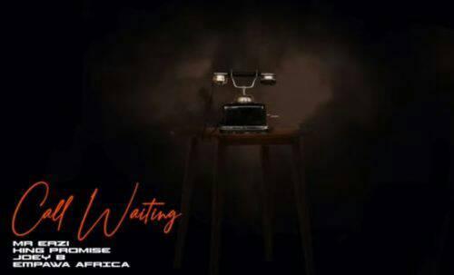 King Promise & Mr Eazi – Call Waiting ft. Joey B