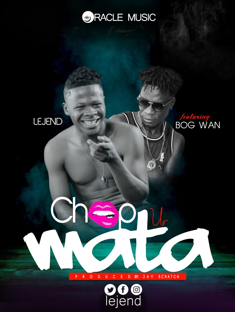 DOWNLOAD MP3 : Lejend ft Bog Wan – Chop Your Mata (Prod By Scratch)