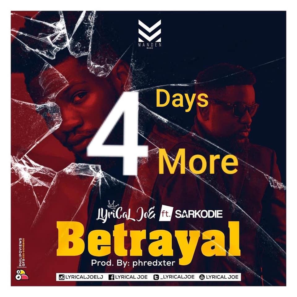 DOWNLOAD MP3 : Lyrical Joe ft. Sarkodie – Betrayal