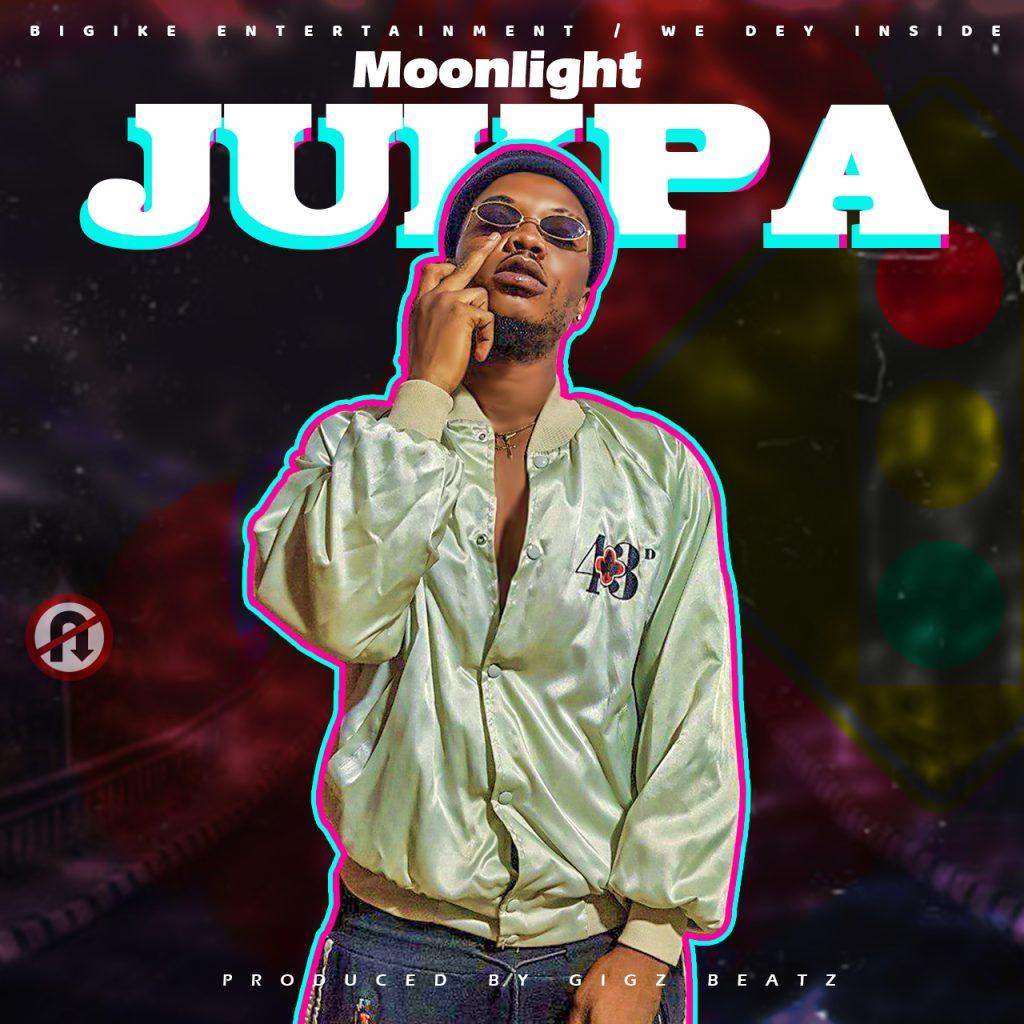 DOWNLOAD MP3 : Moonlight – Jukpa (Prod By Gigsz Beatz)