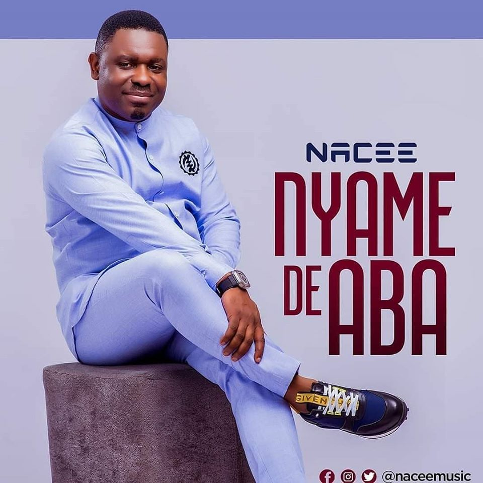 DOWNLOAD MP3 : Nacee – Nyame De Aba