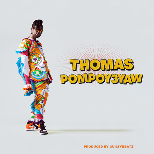DOWNLOAD MP3 : Pappy Kojo – Thomas Pompoy3yaw