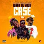 Amg Armani ft Kofi Mole & Ahtitude - What Be Your Case