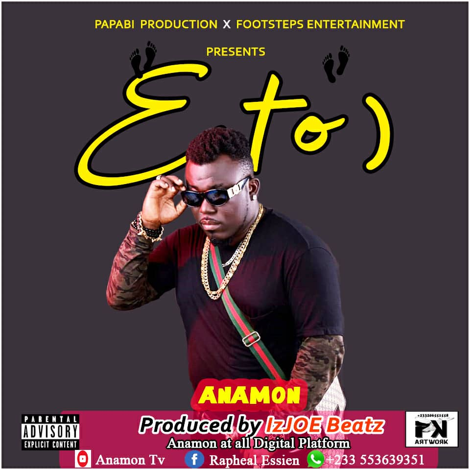 DOWNLOAD MP3 : Anamon – Etuor (Prod By Izjoe Beatz)