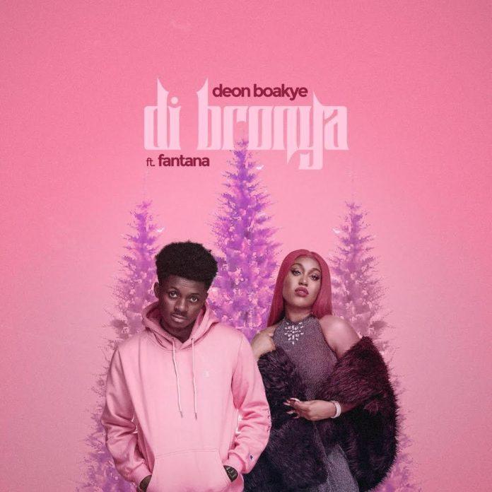 Deon Boakye ft. Fantana - Di Bronya (Remix)