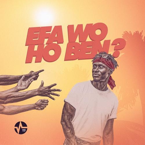 DOWNLOAD MP3 : E.L – Efa Wo Ho Ben