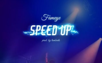 Fameye - Speed Up (Time No Dey)